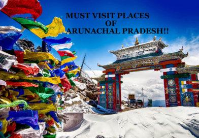 TOP OFFBEAT PLACES TO VISIT IN ARUNACHAL PRADESH!!