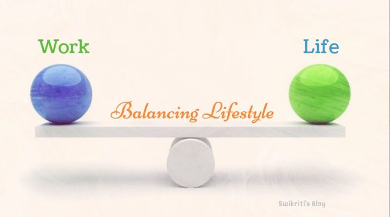 How to Balance your lifestyle