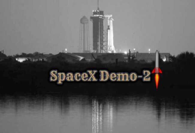 SpaceX Demo-2 Launch-First commercially built spacecraft carrying astronauts to the space station