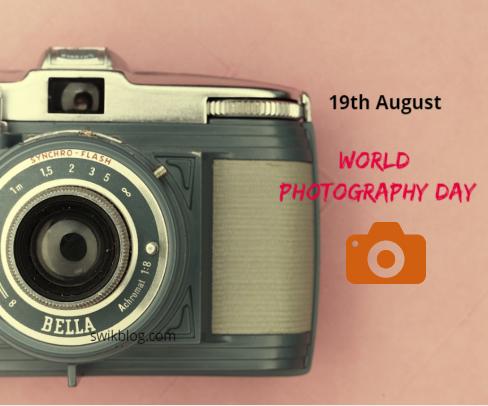 World Photography Day 19th August 2020 Swikriti S Blog